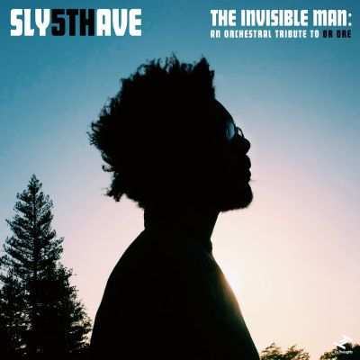 Cover SLY5THAVE, invisible man: an orchestral tribute to dr. dre