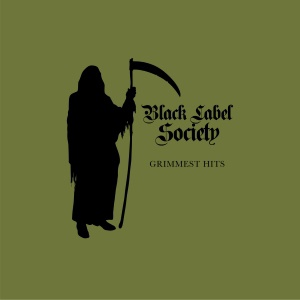 Cover BLACK LABEL SOCIETY, grimmest hits