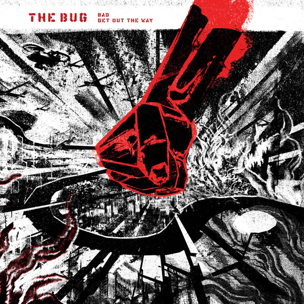THE BUG, bad / get out the way cover