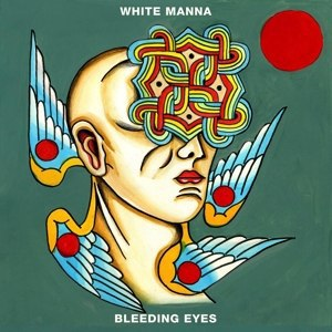 WHITE MANNA, bleeding eyes cover