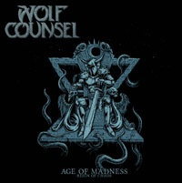 WOLF COUNSEL, age of madness / reign of chaos cover