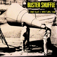 Cover BUSTER SHUFFLE, i don´t trust a word you say