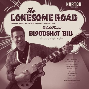 BLOODSHOT BILL, the lonesome road cover