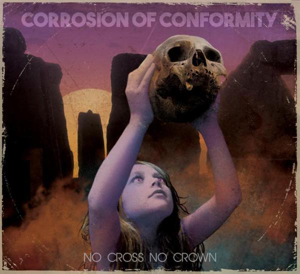 CORROSION OF CONFORMITY, no cross no crown cover