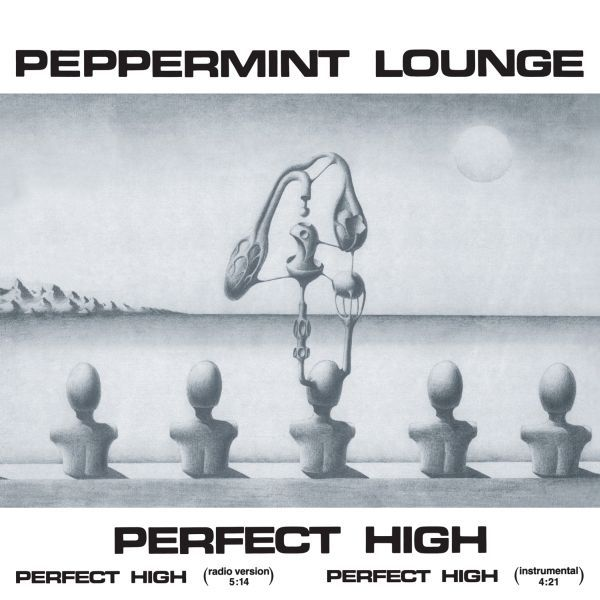 PEPPERMINT LOUNGE, perfect high cover