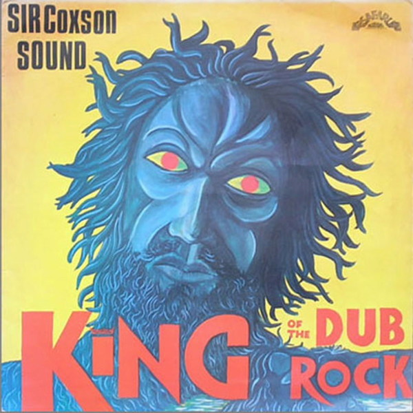 Cover SIR COXSONE SOUND, king of the dub rock pt. 1