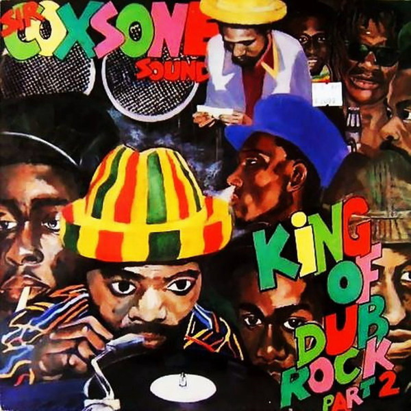 Cover SIR COXSONE SOUND, king of the dub rock pt. 2