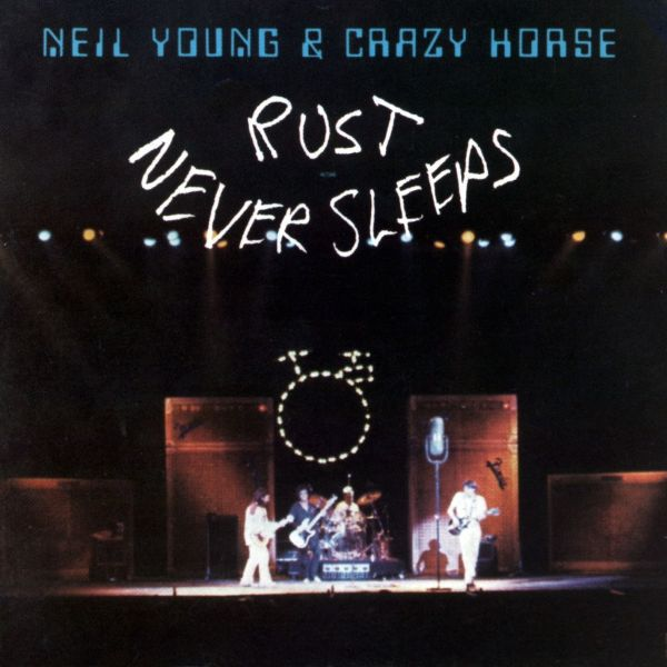 Cover NEIL YOUNG & CRAZY HORSE, rust never sleeps