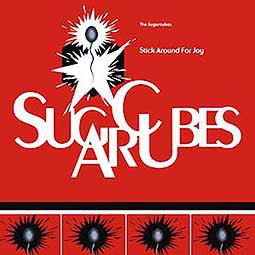 SUGARCUBES, stick around for joy cover