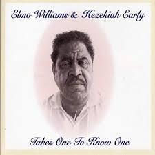 ELMO WILLIAMS & HEZEKIAH EARLY, takes one to ... cover