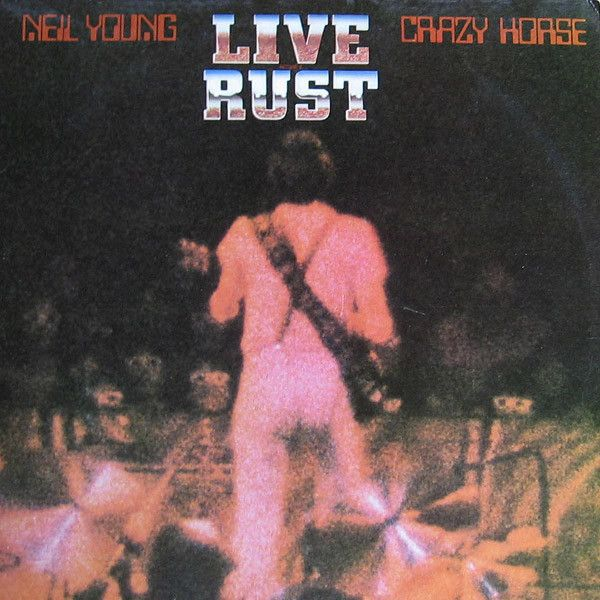Cover NEIL YOUNG & CRAZY HORSE, live rust