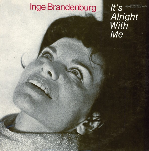 Cover INGE BRANDENBURG, it´s alright with me