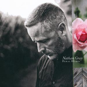 Cover NATHAN GRAY, feral hymns