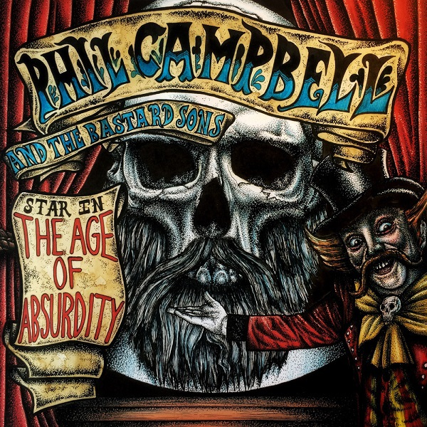 Cover PHIL CAMPBELL AND THE BASTARD SONS, the age of absurdity