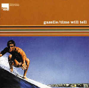 GAZELLE, time will tell cover