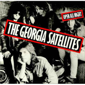 GEORGIA SATELLITES, open all night (cut-out) cover