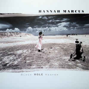 Cover HANNAH MARCUS, black hole heaven