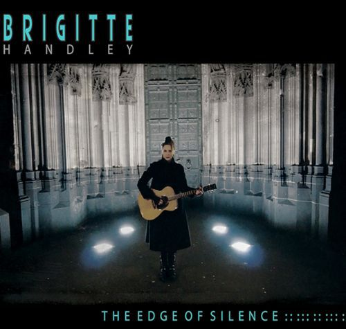 BRIGITTE HANDLEY, edge of silence cover