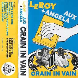 Cover LEROY / ANGELA AUX, grain in vain