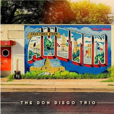 Cover DON DIEGO TRIO, greetings from austin