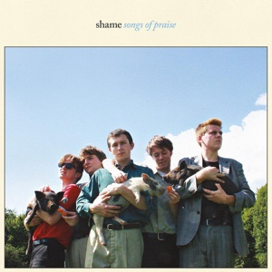 SHAME, songs of praise cover