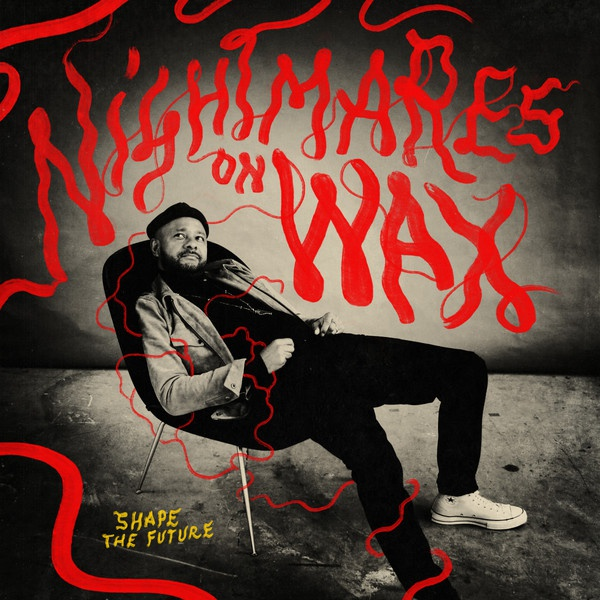 NIGHTMARES ON WAX, shape the future cover