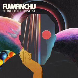 FU MANCHU, clone of the universe cover