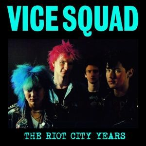 VICE SQUAD, riot city years cover