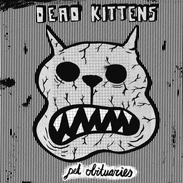 Cover DEAD KITTENS, pet obituaries