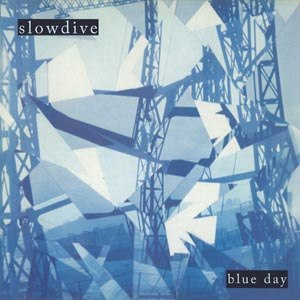Cover SLOWDIVE, blue day