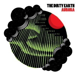 DIRTY EARTH, aurora cover