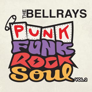 Cover BELLRAYS, punk funk rock soul vol. 2