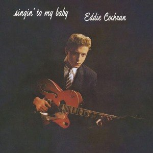 EDDIE COCHRAN, singin´to my baby cover