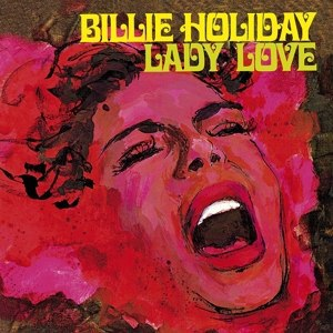 Cover BILLIE HOLIDAY, lady love