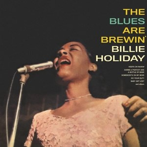 Cover BILLIE HOLIDAY, the blues are brewin´
