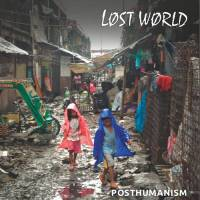 Cover LOST WORLD, posthumanism