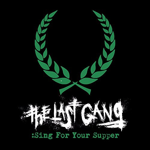 LAST GANG, sing for your supper cover