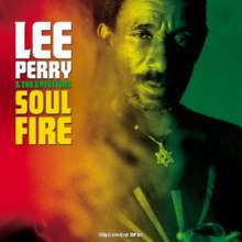 LEE PERRY & UPSETTERS, soul on fire cover