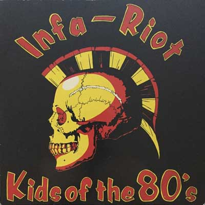 INFA-RIOT, kids of the 80s cover