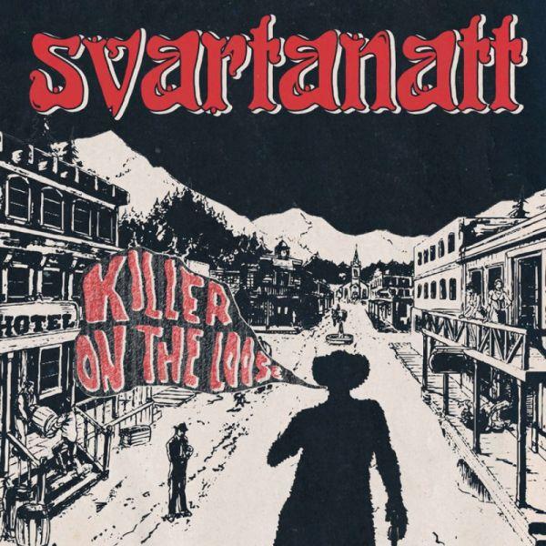 SVARTANATT, killer on the loose cover