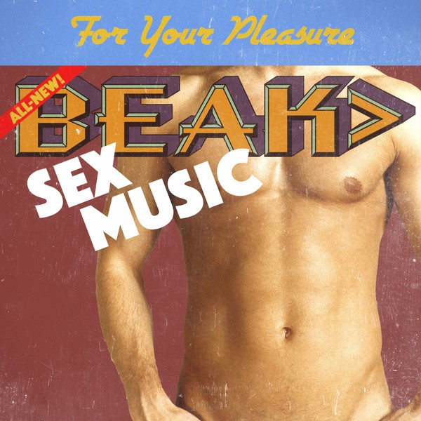 Cover BEAK, sex music