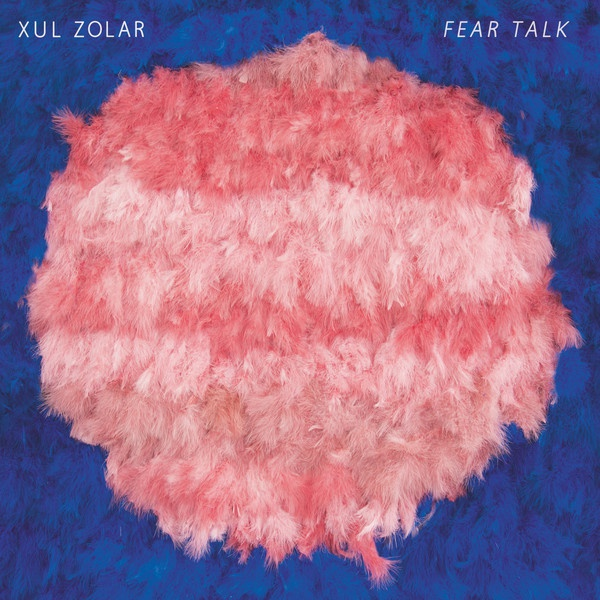 Cover XUL ZOLAR, fear talk