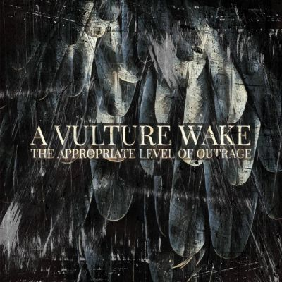 Cover A VULTURE WAKE, the appropriate level of outrage