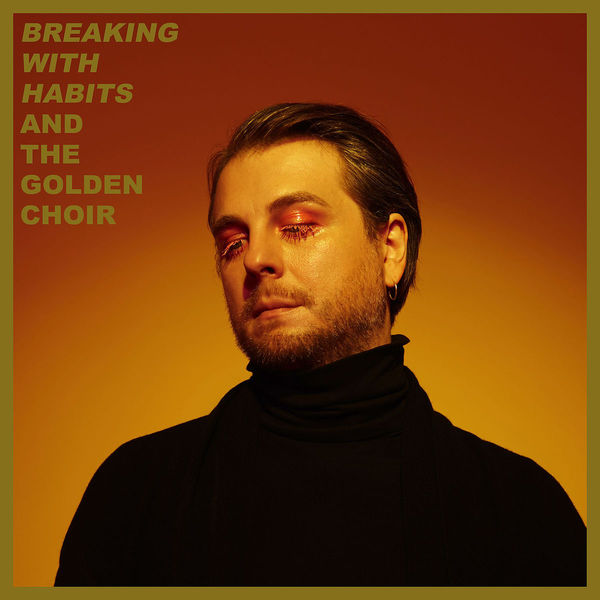 Cover AND THE GOLDEN CHOIR, breaking with habits