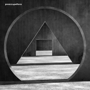 Cover PREOCCUPATIONS, new material