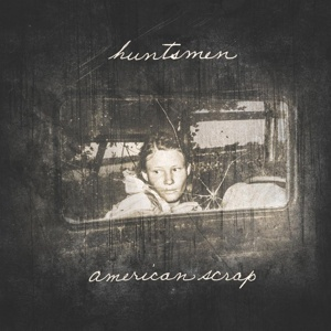 HUNTSMEN, americana scrap cover