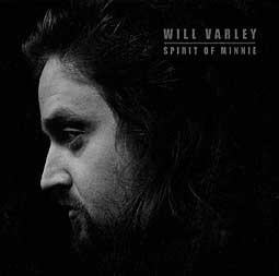 WILL VARLEY, spirit of minnie cover
