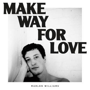 MARLON WILLIAMS, make way for love cover