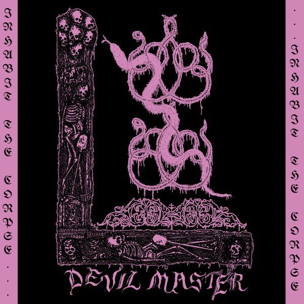 DEVIL MASTER, inhabit the corpse ep cover