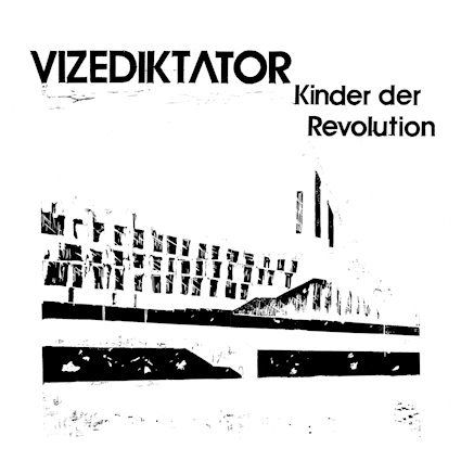 VIZEDIKTATOR, kinder der revolution cover